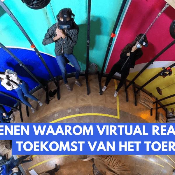 5 redenen waarom virtual reality de toekomst van het toerisme is - Imagine Belgium